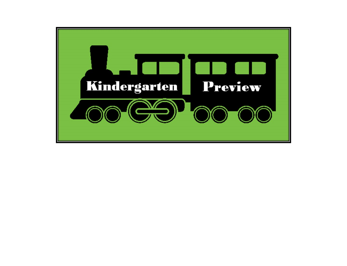 Kindergarten Preview Train