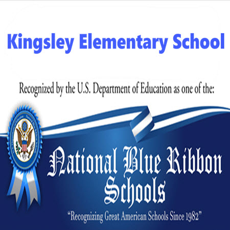 Kingsley Elementary School Wins National Blue Ribbon Award