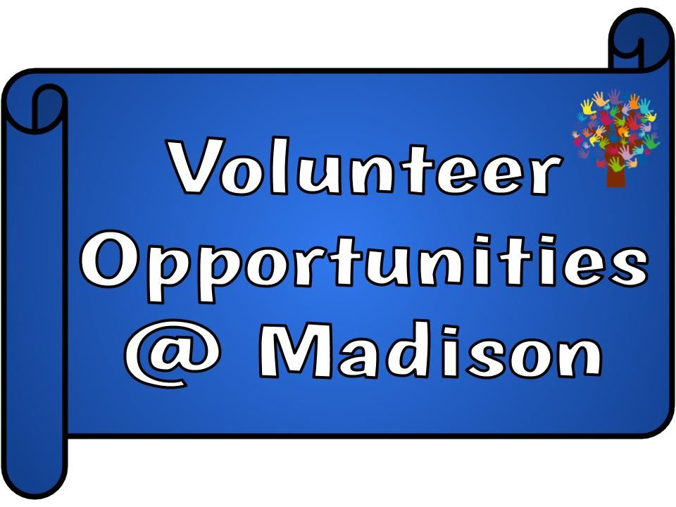 Volunteer Opportunities at Madison