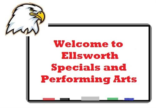 Welcome to Ellsworth Specials and Performing Arts