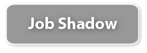 Job Shadow Button