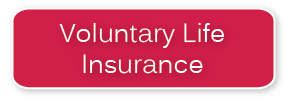 Voluntary Life Insurance Button