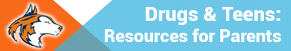Drugs & Teens: Resources for Parents