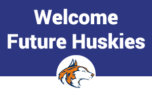 Welcome Future Huskies
