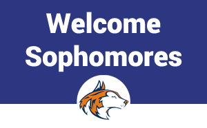 Welcome Sophomores